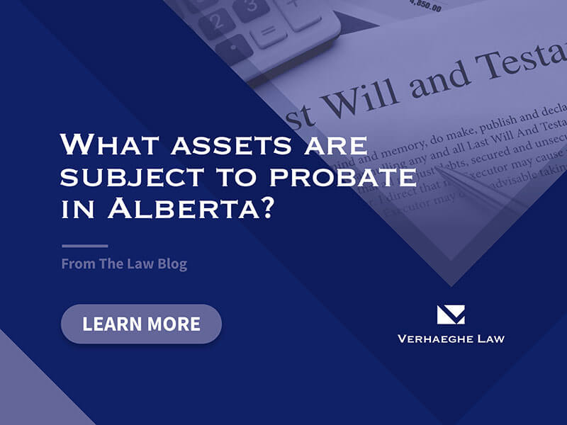 What assets are subject to probate in Alberta?