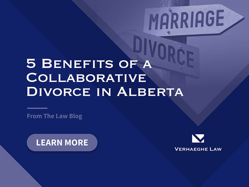5 benefits of Collaborative Divorce in Alberta