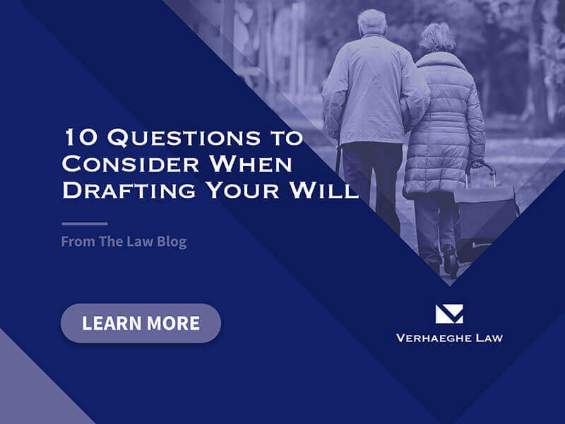 10 Questions To Consider When Drafting Your Will