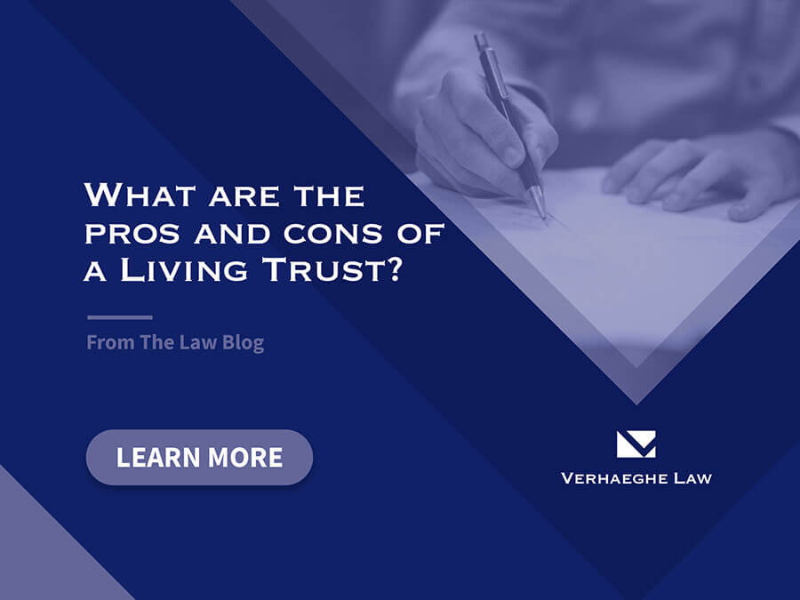 What Are The Pros and Cons Of a Living Trust