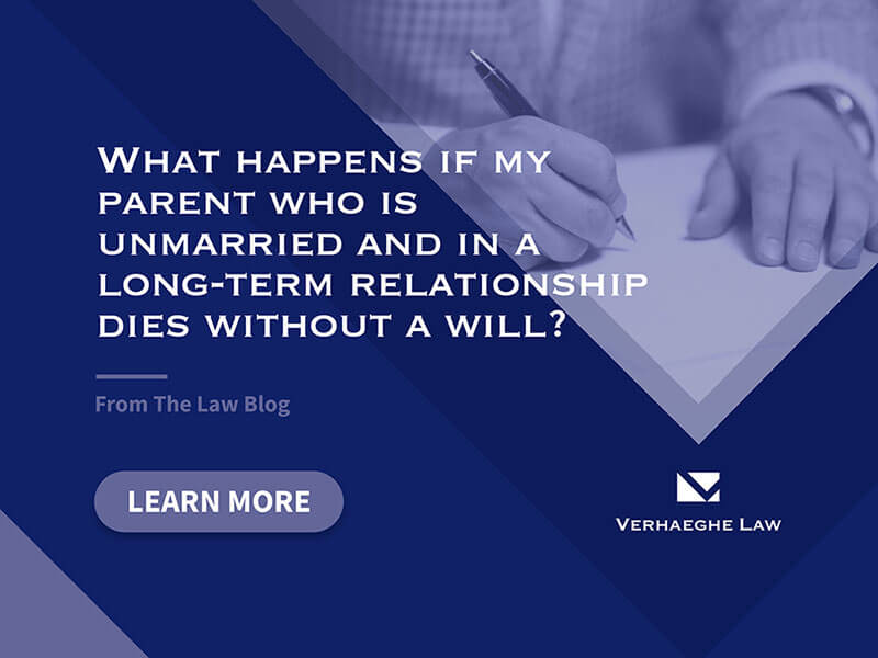 What Happens If My Parent – Who Is Unmarried And In A Long-Term Relationship – Dies Without A Will?