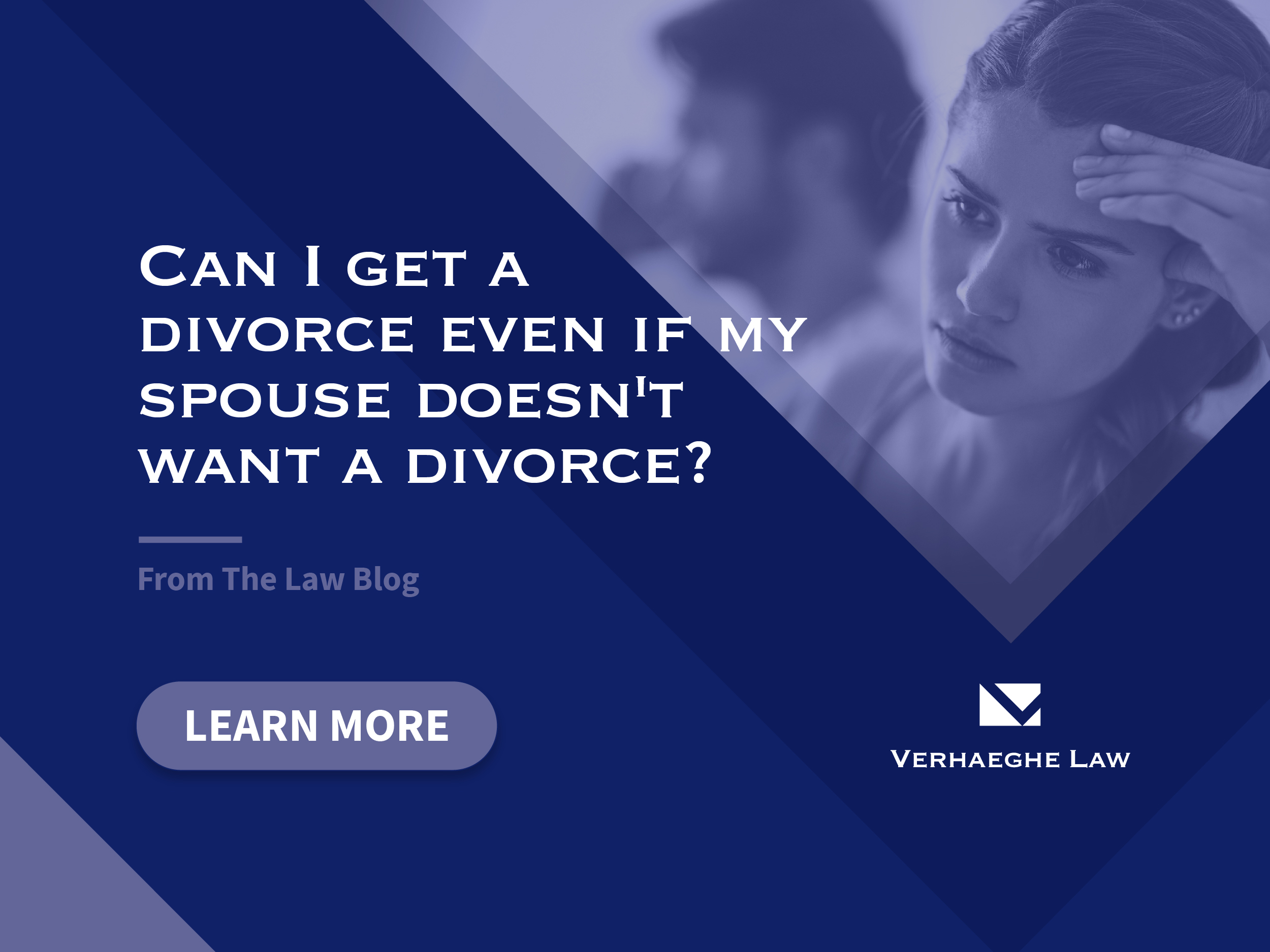 Can I Get A Divorce Even If My Spouse Doesn't Want A Divorce?