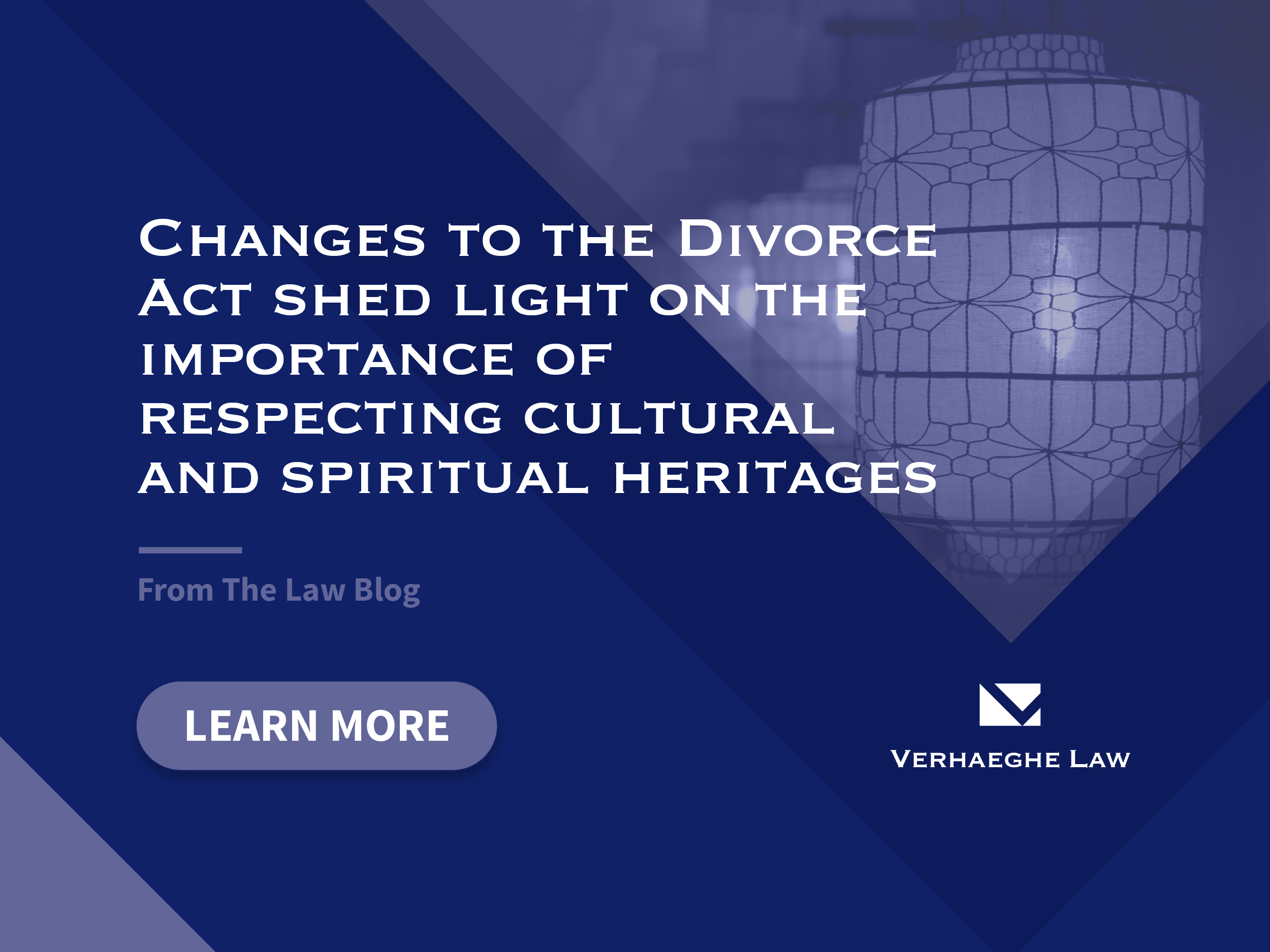 Changes to the Divorce Act Shed Light on the Importance of Respecting Cultural and Spiritual Heritage