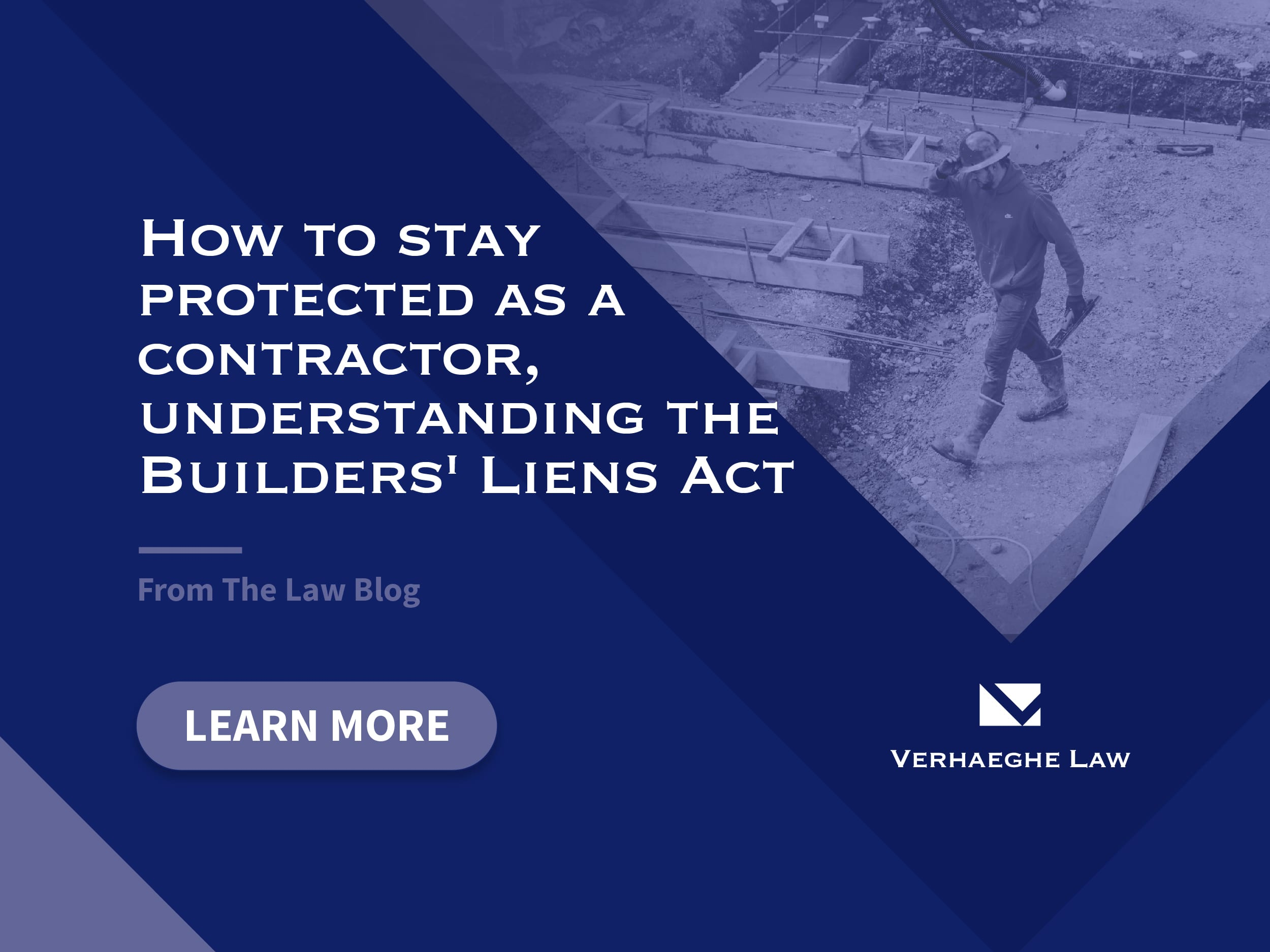 How to stay protected as a contractor: understanding the Builders' Lien Act