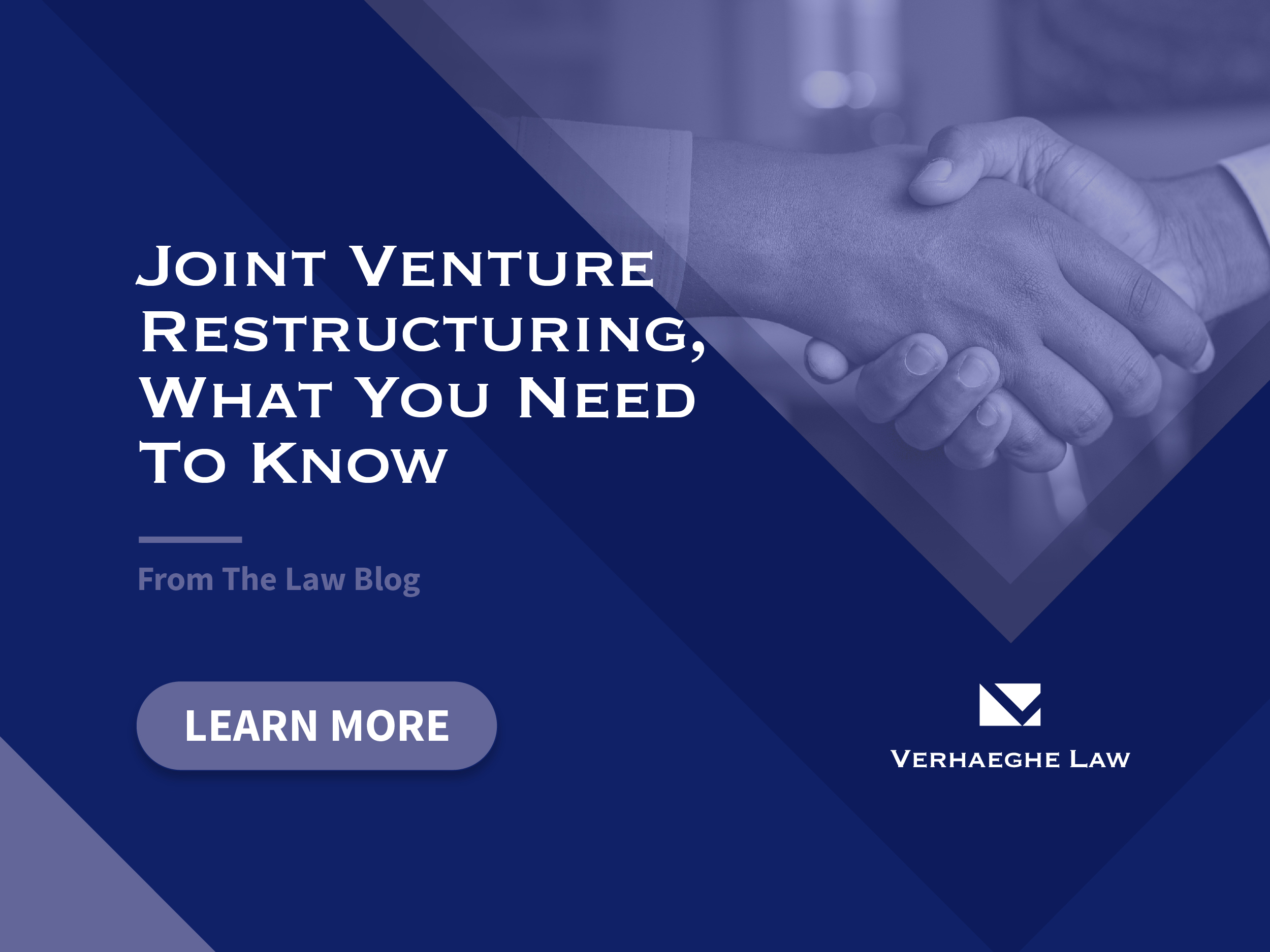 Joint Venture Restructuring, What You Need To Know